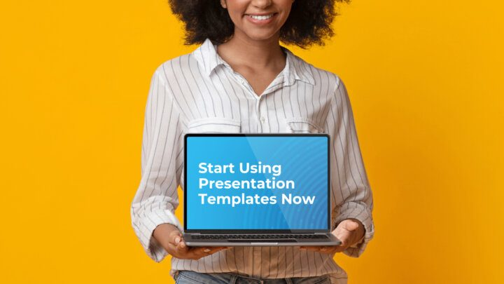 Presentation Templates: 5 Reasons to Start Using Them Now